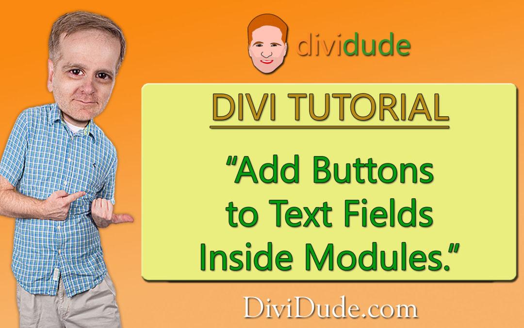 Add Buttons to Text Fields Inside Modules