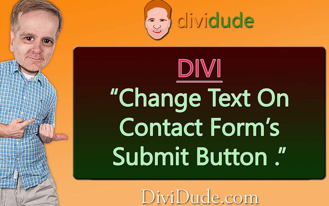Customize / Change Submit Button Text in Contact Form
