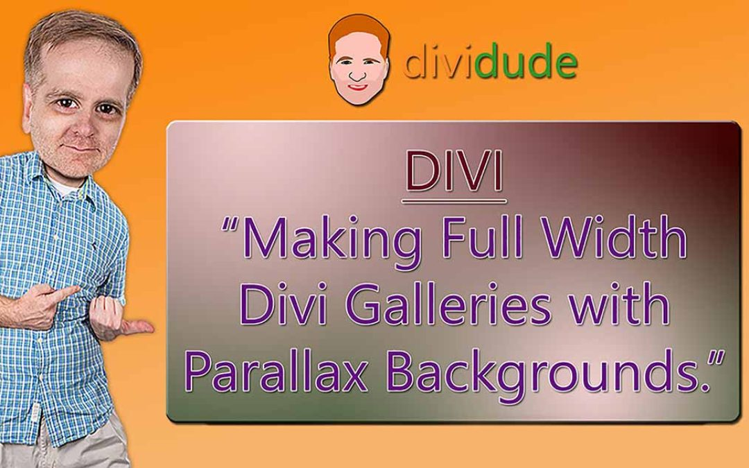 Full Width Galleries with Parallax (or fixed) Backgrounds