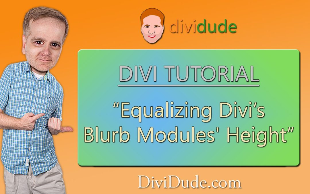 Equalize Divi's Blurb Modules' Height