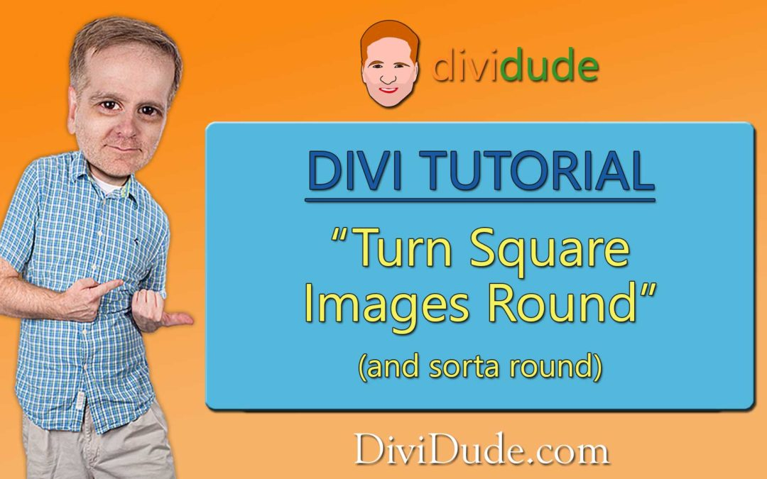Turn Square Images Round and Sorta-Round