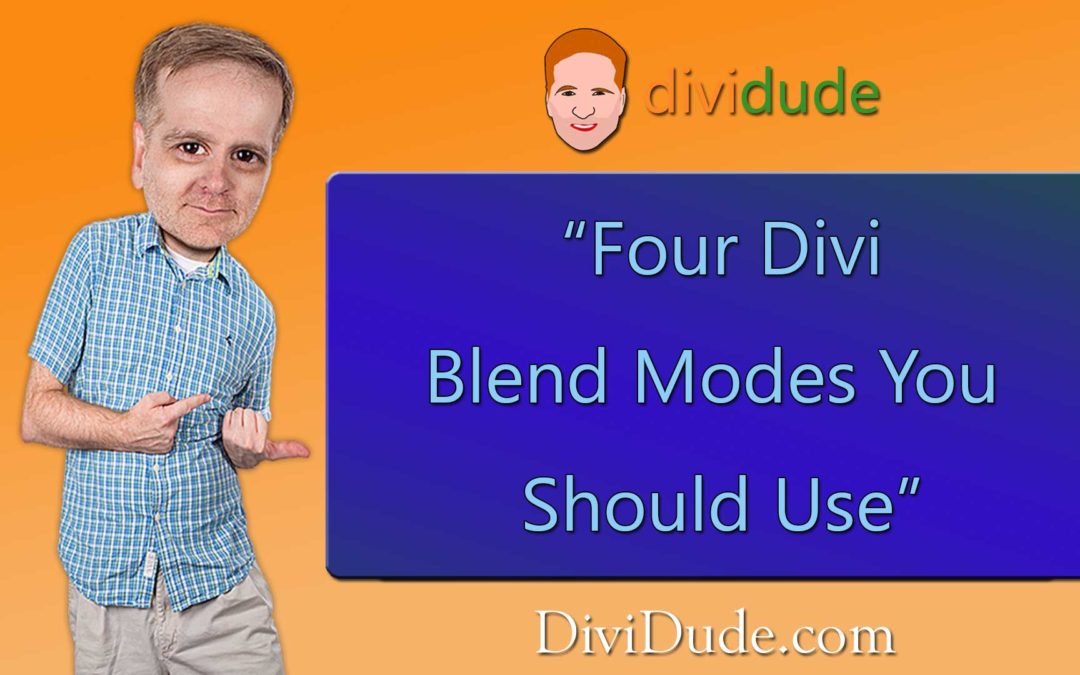 Four Divi Blend Modes You Should Use