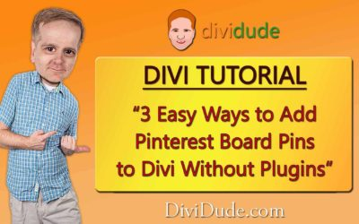 3 Easy Ways to Add Pinterest Board Pins to Divi Websites Without Plugins