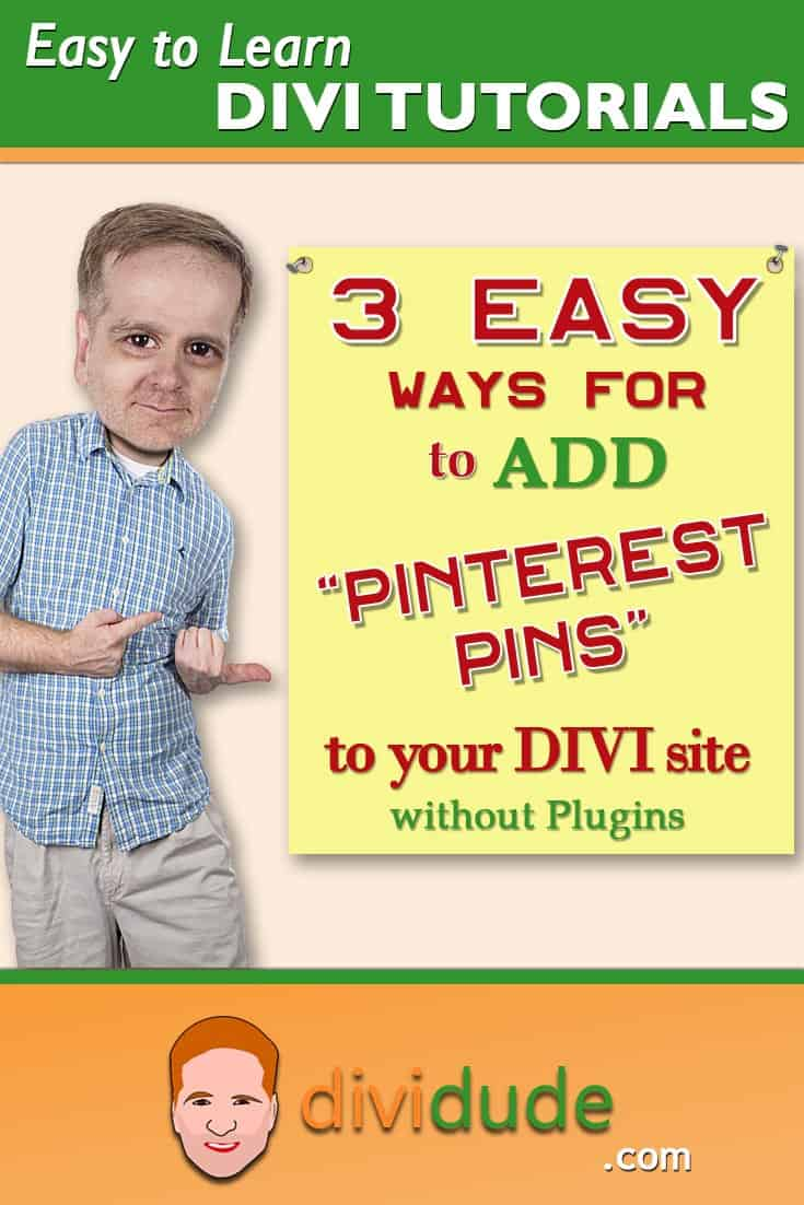 3 Easy Methods for Adding Pinterest Pins  to Divi