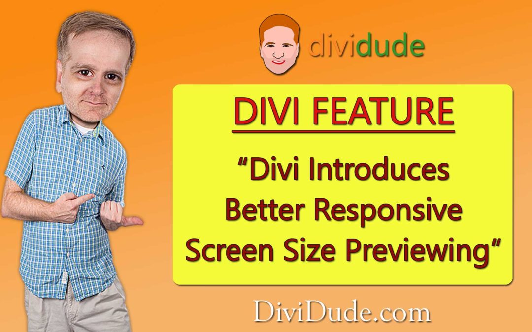 Divi Introduces Better Responsive Screen Size Previewing